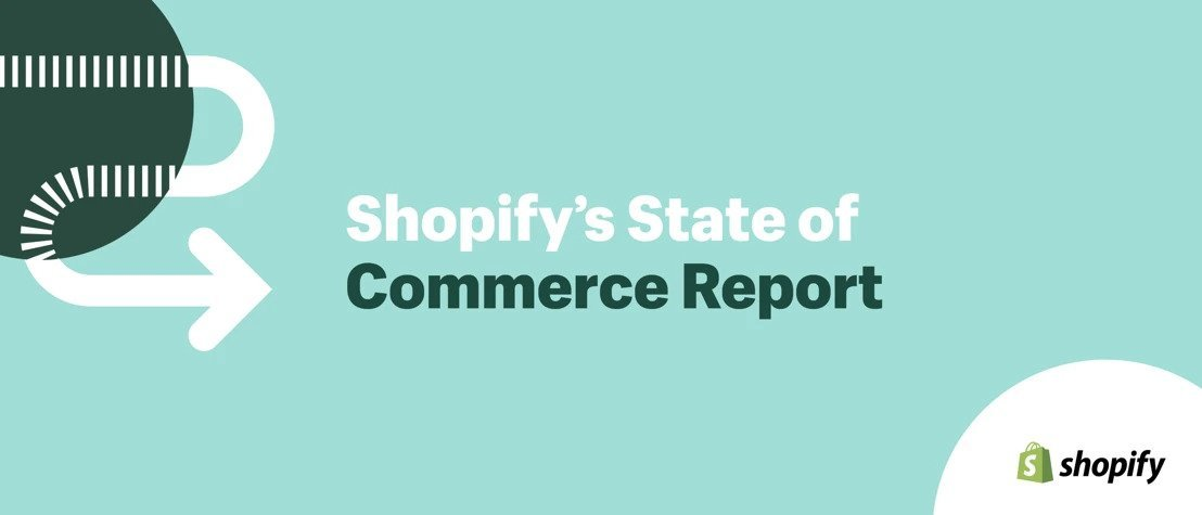 Shopify State of Commerce Report 2019